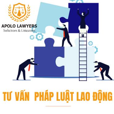 Luật sư tư vấn pháp luật Lao động