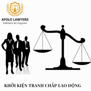 Luật sư tư vấn thủ tục khởi kiện tranh chấp về lao động
