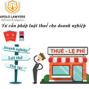 Tư vấn pháp luật Thuế cho doanh nghiệp
