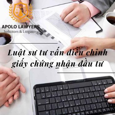 Dịch vụ điều chỉnh giấy chứng nhận đầu tư